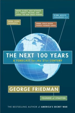Next 100 Years Goerge Friedmann